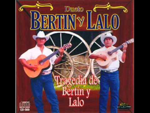 Bertin y Lalo - Voy de pasada y te ando siguiendo los pasos