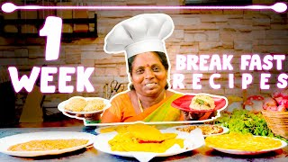 Monday To Sunday 5 Mins BreakFast Recipes |7 Easy BreakFast In Tamil |Amma Samayal