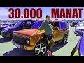 30 000 Pul Xerclenen Niva Rekord Qirdi Masin Bazari