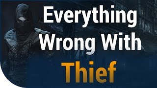 GAME SINS | Everything Wrong With Thief In Fifteen Minutes