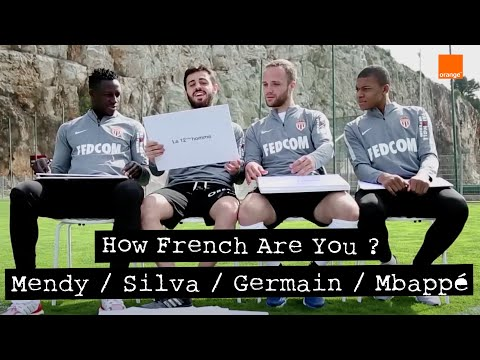 KYLIAN MBAPPÉ / BERNARDO SILVA / BENJAMIN MENDY / VALÈRE GERMAIN - How French Are You?