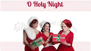 O Holy Night - The Puppini Sisters