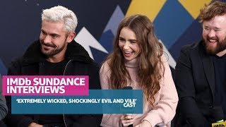 Zac Efron and The Cast of 'Extremely Wicked, Shockingly Evil and Vile' Talk Ted Bundy at Sundance