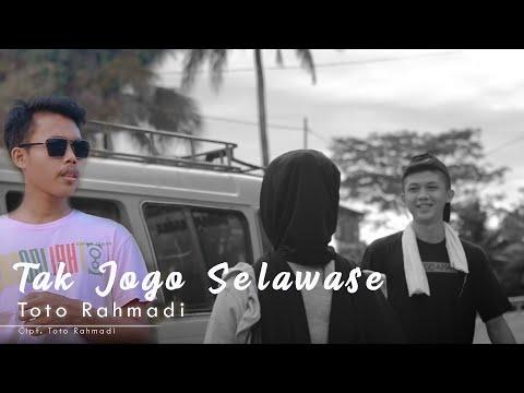 Lirik Lagu Toto Rahmadi Tak Jogo Selawase