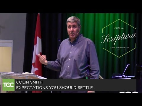 """Colin Smith Preaches """"Expectations You Should Settle"""""""