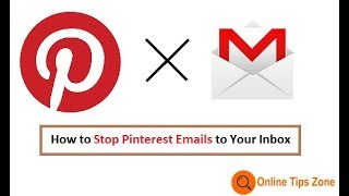 How to stop Pinterest Emails