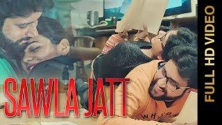 sawla jatt full video    d inder singh feat sukh e muzical doctorz    latest punjabi songs 2016