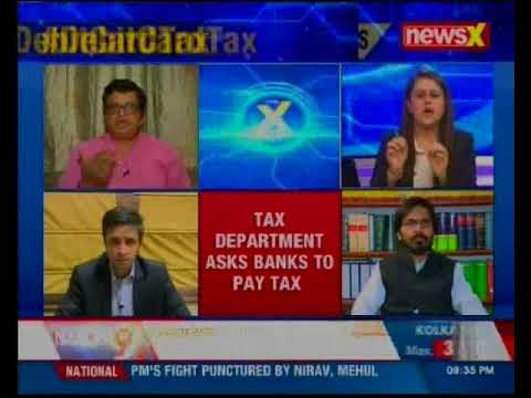 Debit card tax: Tax man Vs bank bunk pass; this will fight black money? — The X Factor