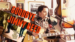 "Bob Dylan | Goodbye Jimmy Reed | Cover from ""ROUGH AND ROWDY WAYS"""