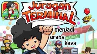 Menjadi Orang Kaya -Juragan Terminal Om Telolet Om - Android Gamplay Indonesia
