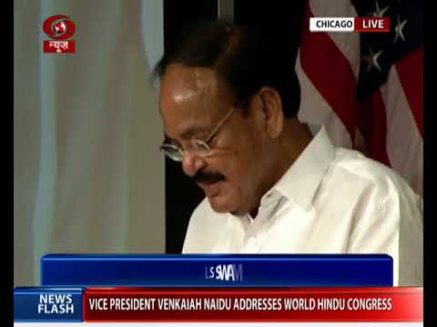 VP Venkaiah Naidu's address at World Hindu Congress in Chicago, USA