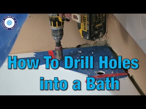 How to Drill Holes into a Bath | Tutorial | DIY |Install Bath Taps