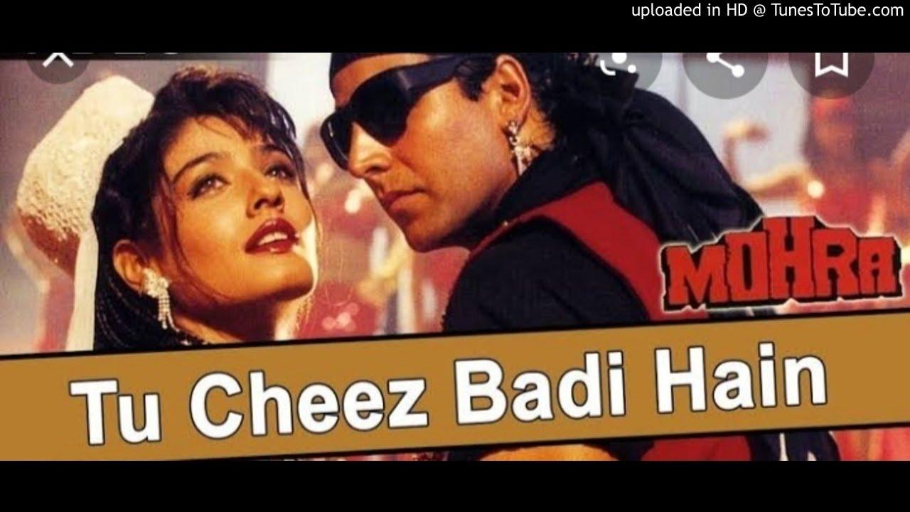 Download Tu Chiz Badi Hai Mast Mast (Mohra) - Original Song HD Venus Prod. Akshay & Ravina