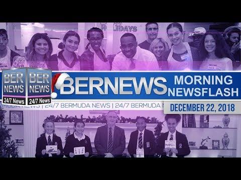 Bernews Newsflash For Saturday December 22, 2018