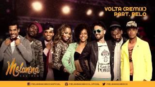 Melanina Carioca - Volta Part. Belo | Lançamento 2014