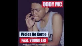 Oddy Mc Dan Young Lex - Woles No Korpe (Korban PHP)