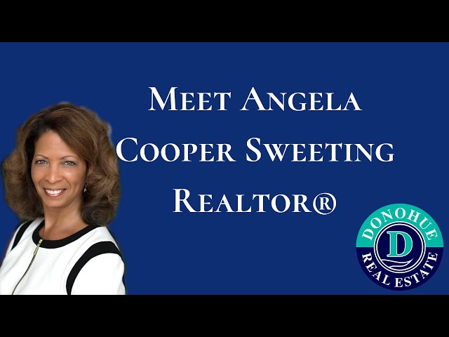 Meet Angela Cooper Sweeting - Realtor® with Donohue Real Estate