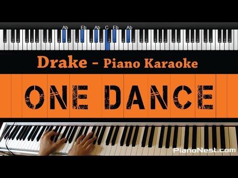 Drake - One Dance - Piano Karaoke / Sing Along / Cover with Lyrics