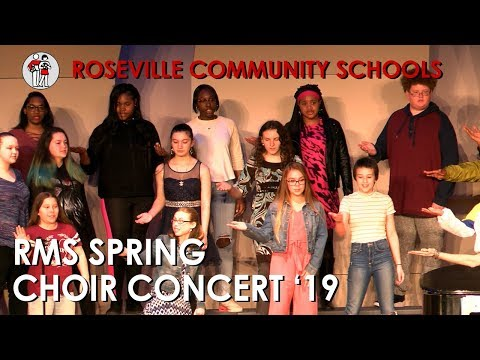 Roseville Middle School Spring Choir Concert '19