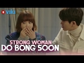 Strong Woman Do Bong Soon - EP 6 | Park Hyung Sik's Fiancee? [Eng Sub]