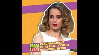 Proof That Kangana Ranaut Is The Reality Check Bollywood Needs | MissMalini