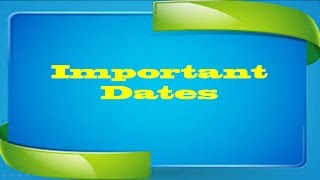 General Knowledge - Important Dates to Remember