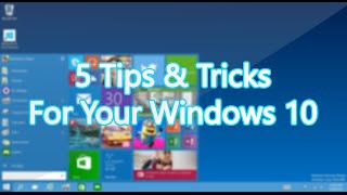 5 Tips & Tricks For Your Windows 10 Start Menu