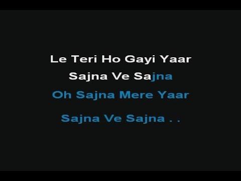 Sajna Ve Sajna - Karaoke - Sunidhi Chauhan - Chameli (2004)