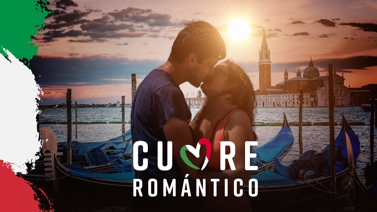 Cuore Canciones Románticas Italianas Youtube