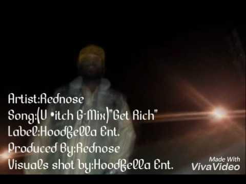 "Artist:Rednose Song (G-Mix)""Get Rich"""