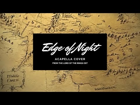 Walking SongEdge of Night from Lord of the Rings
