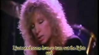 Barbra Streisand -Left in the Dark-Legenda