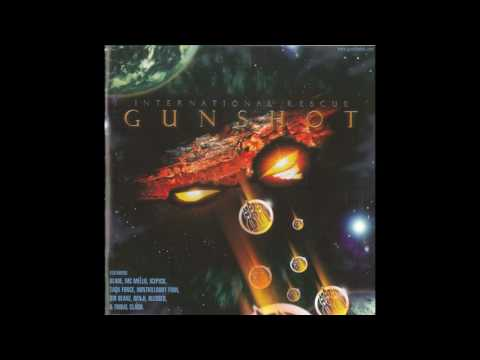 Gunshot - International Rescue - 3 - Shanghai Badbwoy (HQ)