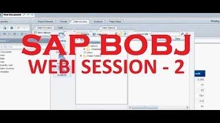Web Intelligence - Part 2(Read Description below) - SAP Business Objects Tutorial 4.0 Session - 2