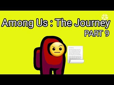 Among Us : The Journey | PART 9 | Last Step | Mr. Gamer