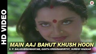 main aaj bahut khush hoon sansar   s p balasubrahmanyam kavita krishnamurthy suresh wadkar