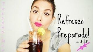 Refrescos Preparados (sin alcohol) Deliciosos/Mon:)