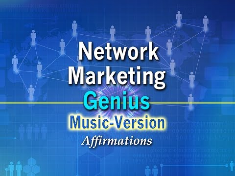 Network Marketing Genius - with Uplifting Music - Super-Charged Affirmations