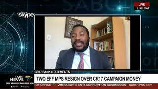 CR17 bank statements | Two EFF MPs resign over CR17 Campaign money