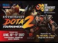 [LIVE] The Enthusiast Zone Festival 2017 - Dota 2 - @Melonumbawan