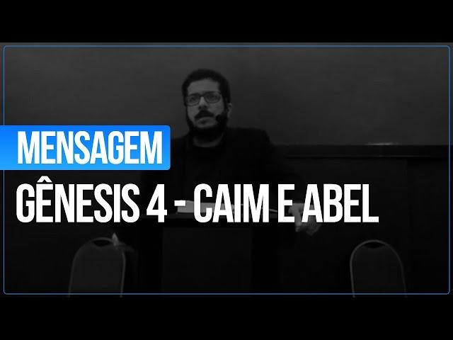 Gênesis 4 - Caim e Abel