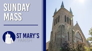 Sunday Mass at St. Mary's | August 16, 2020