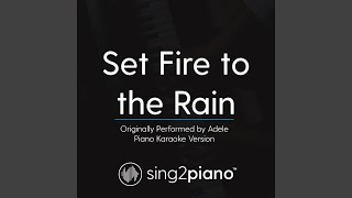 Cover images Set Fire to the Rain (Originally Performed By Adele) (Piano Karaoke Version)