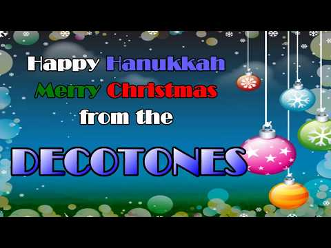 A DECOTONES® MUSICAL SALUTE to the 2017 HOLIDAY SEASON in HD!