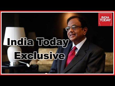 India Today Exclusive: P Chidambaram On Demonetisation Move
