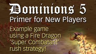Dominions 5: Primer for New Players ~ A complete