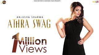 Anjusha Sharma Athra Swag | LADDI GILL | New Punjabi Songs 2019 | Latest Punjabi Song 2019