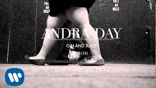 Andra Day - Gin and Juice (Let Go My Hand) [Audio]