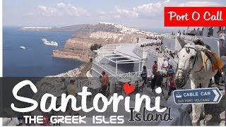 Santorini Greek Island Cruise High-Definition Video 1080p - Port Of Call Santorini