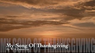 My Song Of Thanksgiving (New Gospel Song)